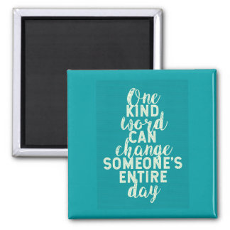 One Kind Word - Inspirational Wisdom Magnet