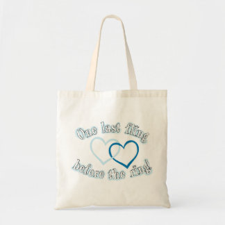 One Last Fling Before the Ring Budget Tote Bag