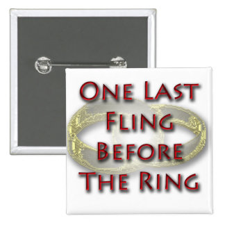 One last fling before the ring pin