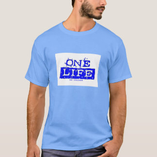 ONE LIFE. NO ENCORE (blue)(second example) T-Shirt