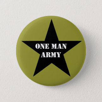 One Man Army 2 Inch Round Button