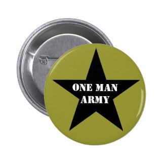 One Man Army 2 Inch Round Button