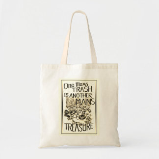 One Mans Trash is Another Man's Treasure Tote Bag