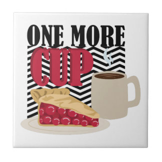 One More Cup Tile