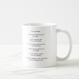 """One more morning"" Valentine Mug"