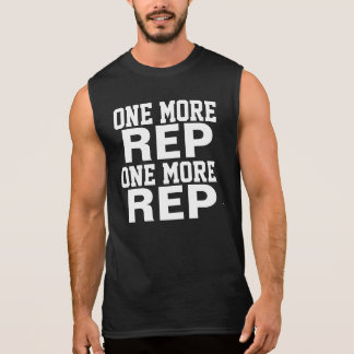 One More Rep Workout Motivation Sleeveless Shirt