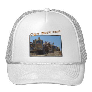 One more round! trucker hat