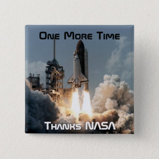 One More Time 2 Inch Square Button