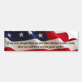 One Nation Under God Bumper Sticker