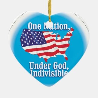 One nation under God. Indivisible Ceramic Heart Ornament