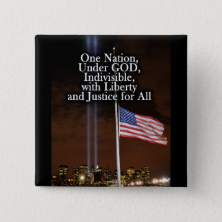 One Nation Under God Patriot Day 9/11 Patriotic 2 Inch Square Button
