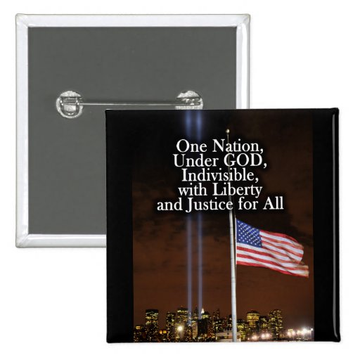 One Nation Under God Patriot Day 9/11 Patriotic Buttons