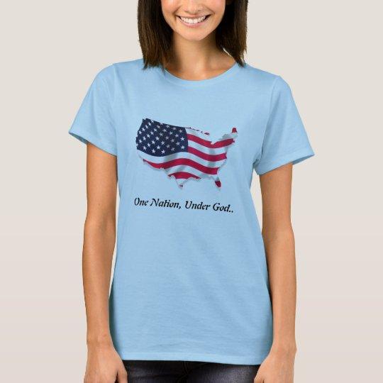 One Nation, Under God.. T-Shirt
