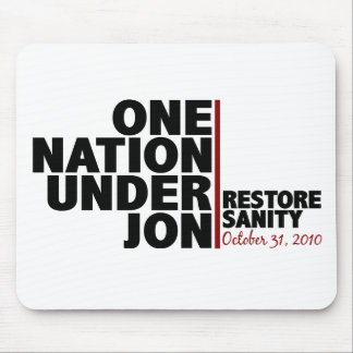 One nation under Jon (Restore Sanity) Mousepads