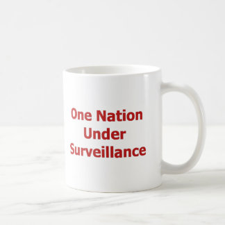 One Nation Under Surveillance Coffee Mug