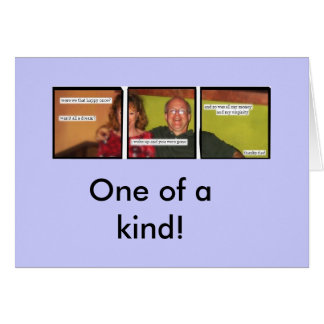One of a kind! greeting cards