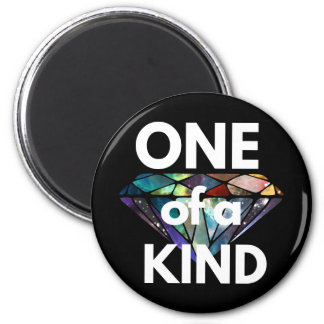 One of a Kind II 2 Inch Round Magnet