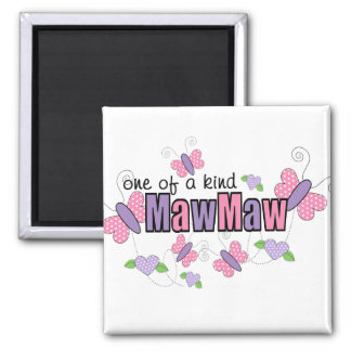 One Of A Kind MawMaw Square Magnet