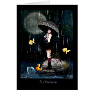 One of thoses rainy days card