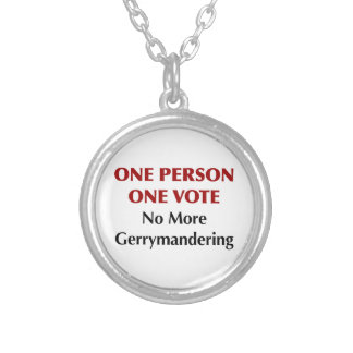 One Person One Vote, No More Gerrymandering Silver Plated Necklace