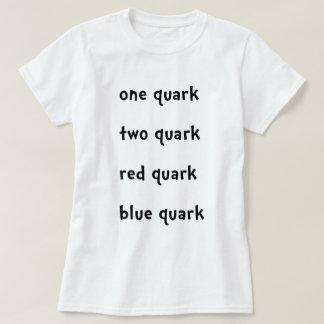 One quark Two Quark Red Quark Blue Quark T-Shirt