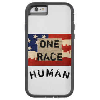 One Race Human. Tough Xtreme iPhone 6 Case