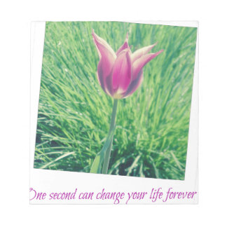 one second can change your life forever notepad