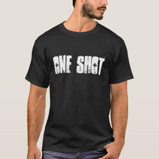 One Shot One Kill T-Shirt