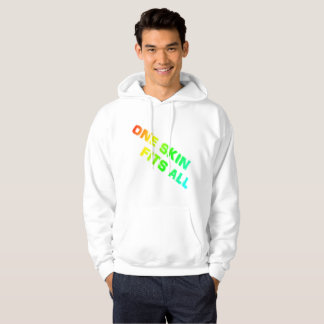 One skin fits all hoodie