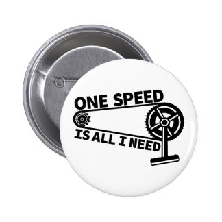 One Speed Is All I Need, single speed fixie 2 Inch Round Button
