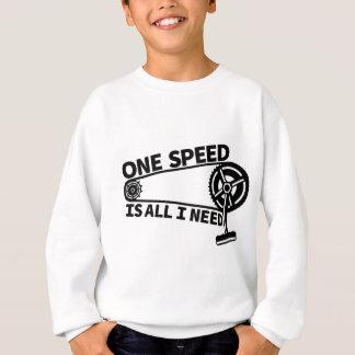 One speed is all i need sweatshirt