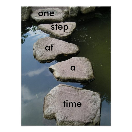 One Step At A Time Motivational Poster Zazzle
