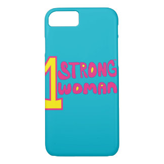 One Strong Woman iPhone 7 Case