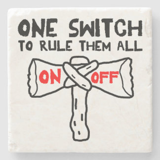 One Switch To Rule Them All Stone Beverage Coaster