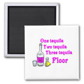 One tequila #3 magnet