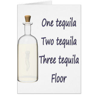 One tequila Two tequila Three tequila Four Card