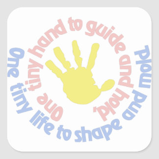 One Tiny Hand... Square Sticker