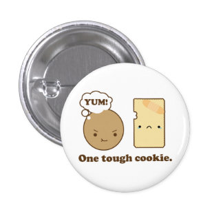 One Tough Cookie Button