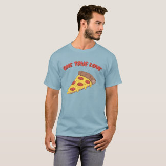 One True Love: Pizza T-Shirt