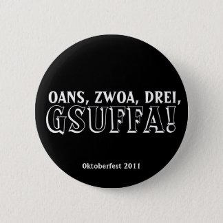 One, Two, Three, Drink Up!  Gsuffa Oktoberfest 2 Inch Round Button