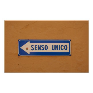 One Way in Italian Street Sign Senso Unico!