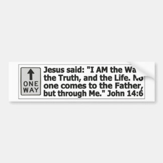 One way - through Christ Bumper Sticker