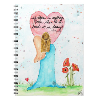 "One Winged Angel ""To be loved--it is loving"" Note Books"