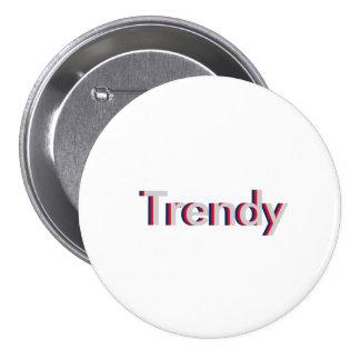 "One Word ""Trendy"" Three Dimensional Text Design 3 Inch Round Button"