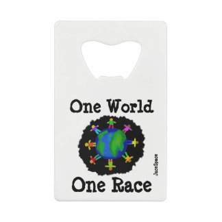 One World, One Race Credit Card Bottle Opener