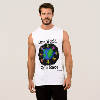 One World, One Race Sleeveless Shirt