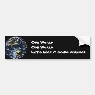 One World Our World Bumper Sticker