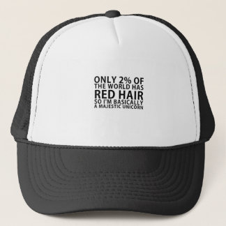 Only 2% of the World has Red Hair so Im Basically Trucker Hat