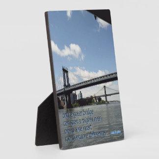 Only a great bridge ... plaque