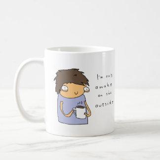 Only Awake on The Outside | Funny Comic Coffee Mug